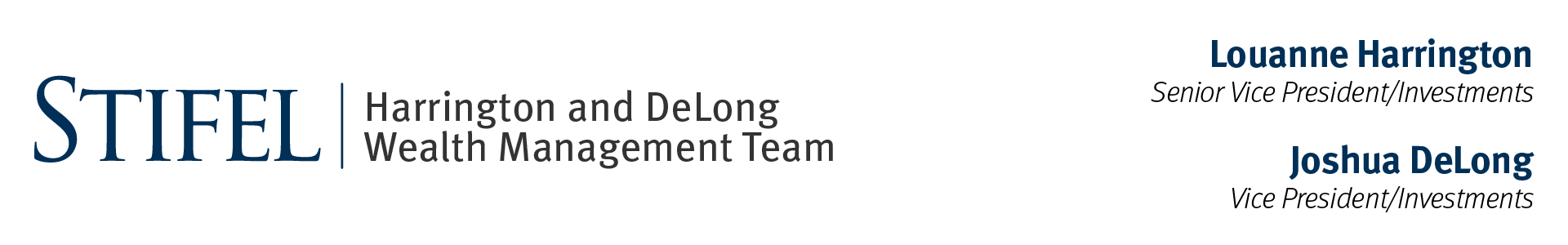 Stifel | Harrington and DeLong Wealth Management Team